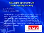 smx signs agreement with online trading academy