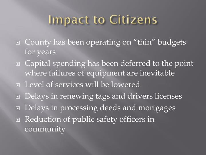 Impact to Citizens