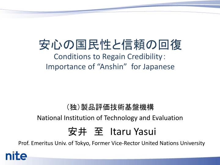 conditions to regain credibility importance of anshin for japanese n.