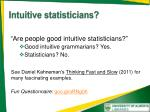intuitive statisticians
