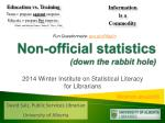 non official statistics down the rabbit hole