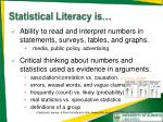 statistical literacy is