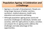 population ageing a celebration and a challenge