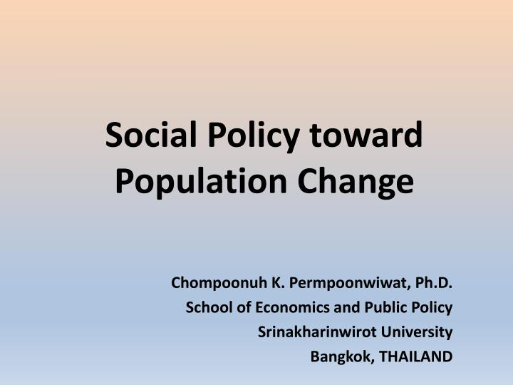 social policy toward population change n.