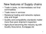 new features of supply chains