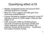 quantifying effect of di