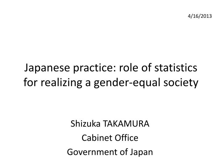 japanese practice role of statistics for realizing a gender equal society n.