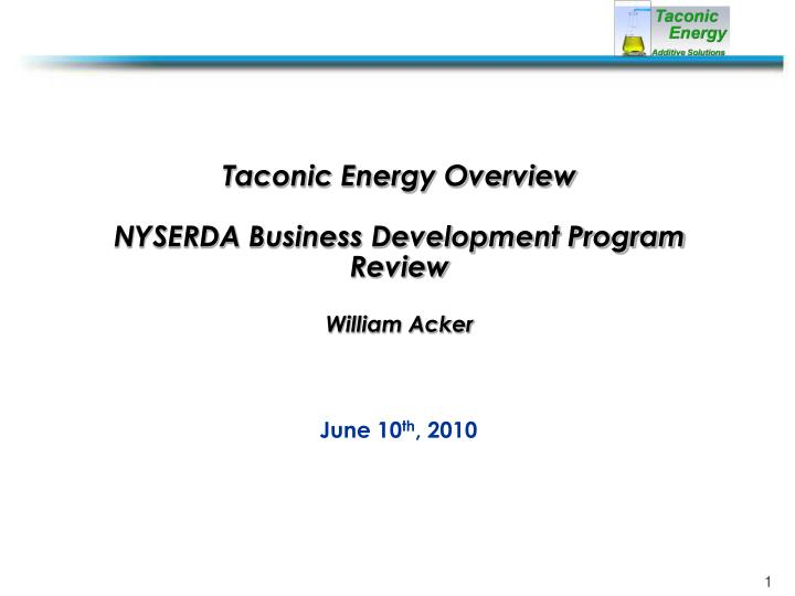 taconic energy overview nyserda business development program review william acker n.