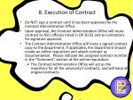 8 execution of contract