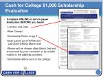cash for college 1 000 scholarship evaluation