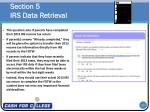 section 5 irs data retrieval