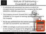 nature of borrowing overdraft or loan3