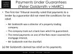 payments under guarantees peter goldsmith v hmrc
