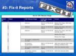 3 fix it reports3