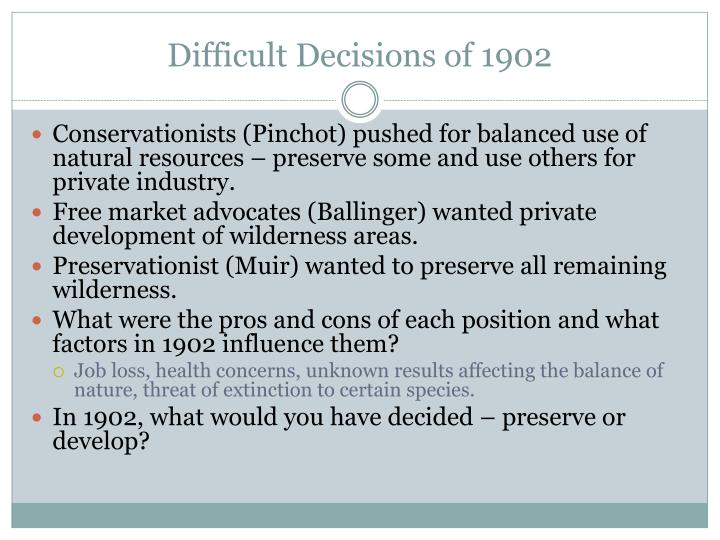 Difficult Decisions of 1902