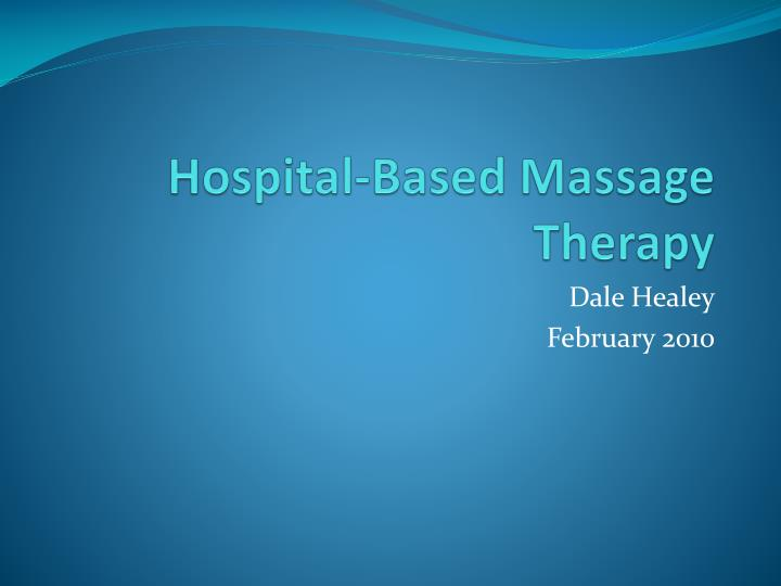 hospital based massage therapy n.