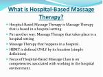 what is hospital based massage therapy