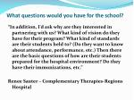 what questions would you have for the school1