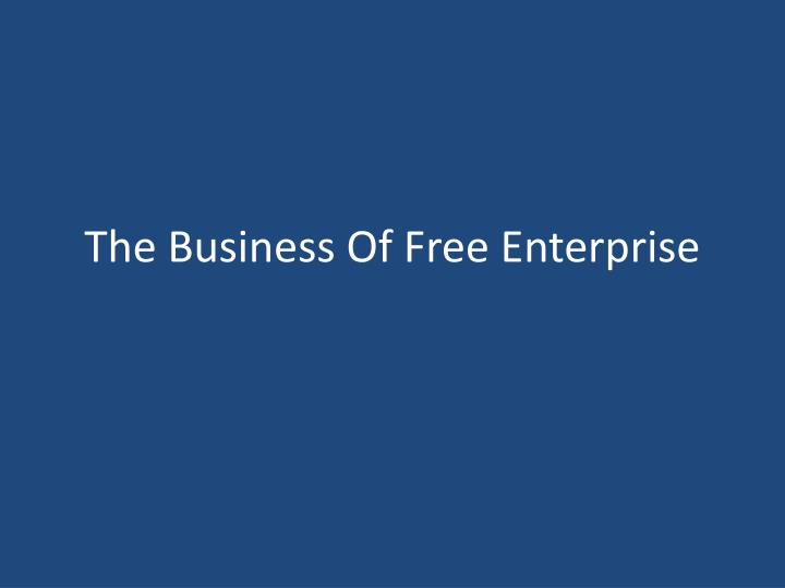the business of free enterprise n.