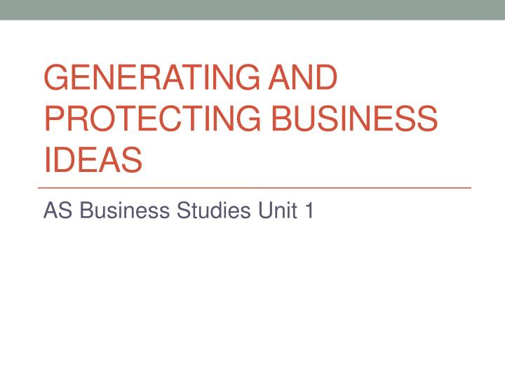 generating and protecting business ideas n.