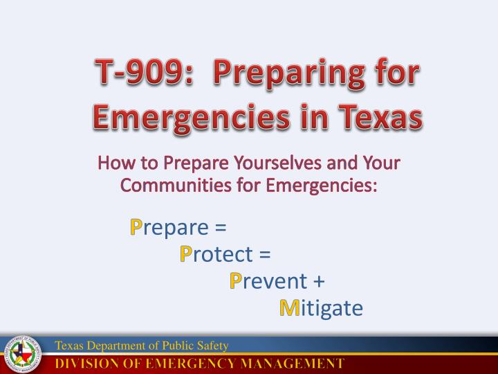 how to prepare yourselves and your communities for emergencies p repare p rotect p revent m itigate n.