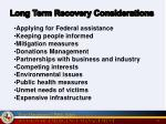 long term recovery considerations
