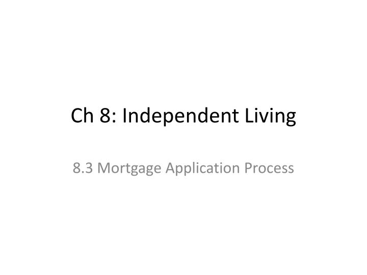ch 8 independent living n.