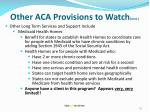 other aca provisions to watch cont6