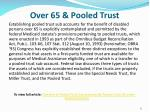 over 65 pooled trust1