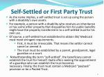self settled or first party trust