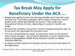 tax break may apply for beneficiary under the aca cont2