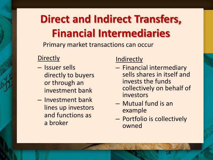 Direct and Indirect Transfers, Financial Intermediaries