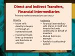 direct and indirect transfers financial intermediaries