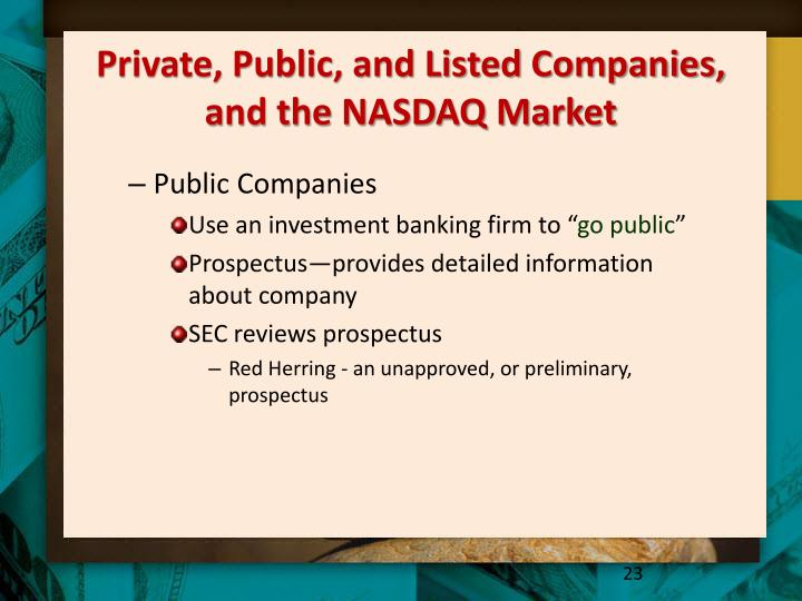 Private, Public, and Listed Companies, and the NASDAQ Market