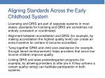 aligning standards across the early childhood system
