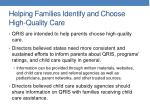 helping families identify and choose high quality care