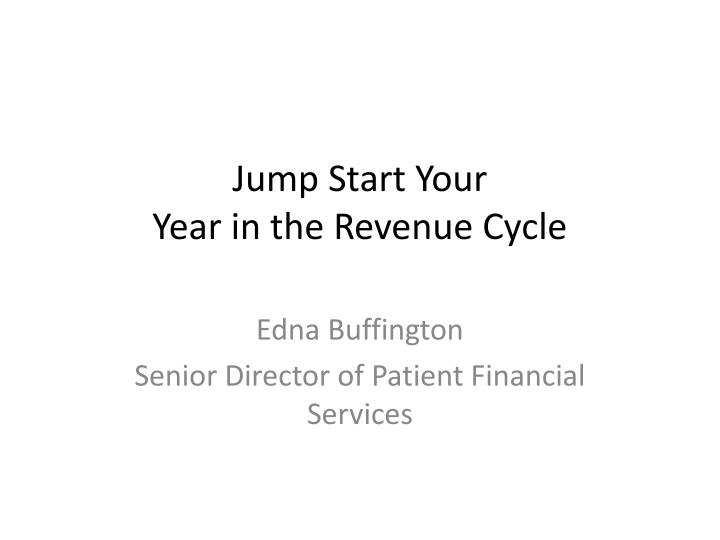 jump start your year in the revenue cycle n.