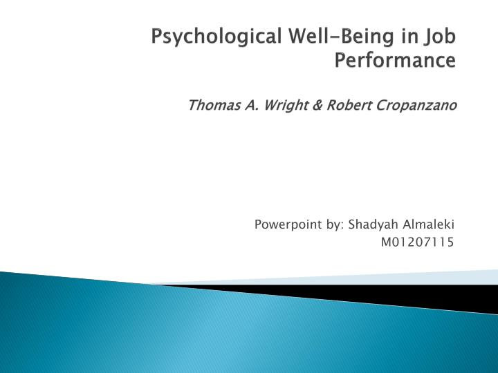 psychological well being in job performance thomas a wright robert cropanzano n.