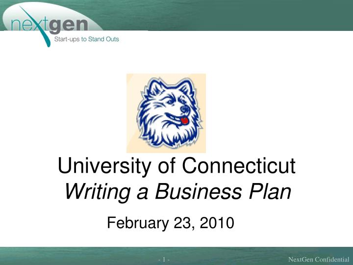 university of connecticut writing a business plan n.