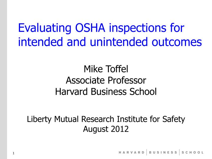 evaluating osha inspections for intended and unintended outcomes n.