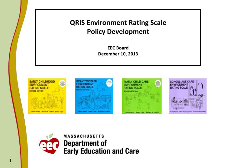 qris environment rating scale policy development eec board december 10 2013 n.