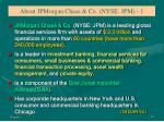 about jpmorgan chase co nyse jpm 1