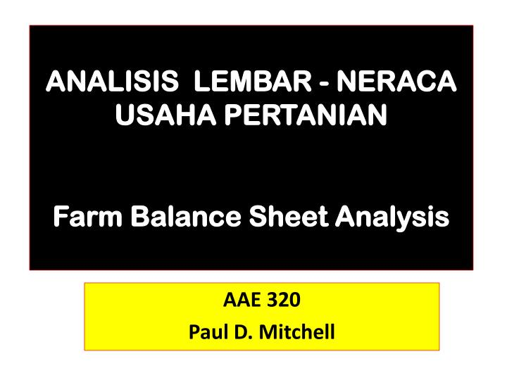 analisis lembar neraca usaha pertanian farm balance sheet analysis n.