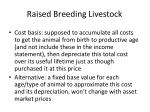 raised breeding livestock