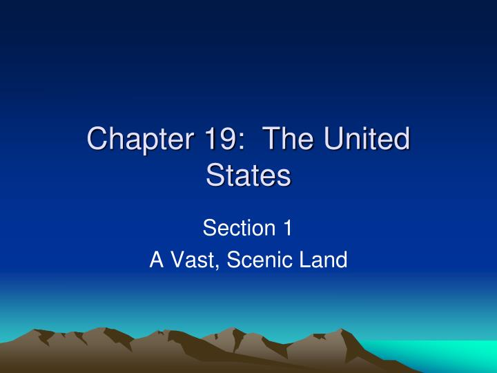 chapter 19 the united states n.
