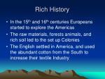 rich history