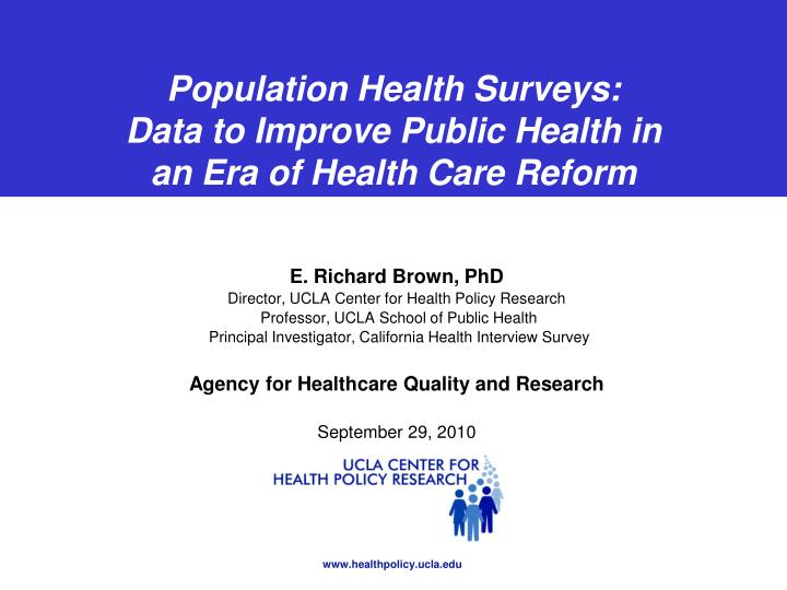 population health surveys data to improve public health in an era of health care reform n.
