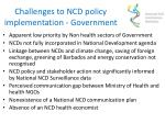 challenges to ncd policy implementation government