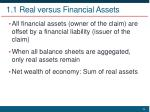 1 1 real versus financial assets1