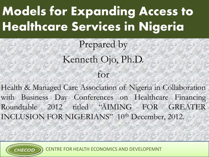 models for expanding access to healthcare services in nigeria n.